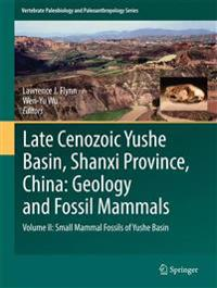Late Cenozoic Yushe Basin, Shanxi Province, China