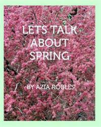 Let's Talk about Spring