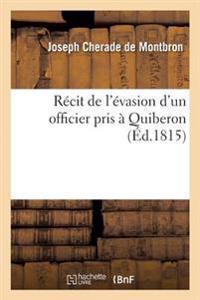 R�cit de l'�vasion d'Un Officier Pris � Quiberon