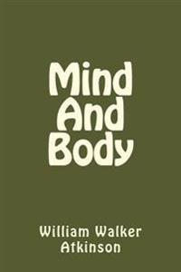 Mind and Body (Spanish Edition)