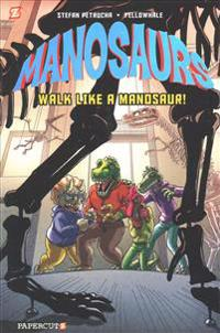 Manosaurs 1