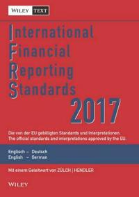 International Financial Reporting Standards (IFRS)2017 11e  Deutsch-Englische Textausgabe der von   derEU gebilligten Standards. English & German