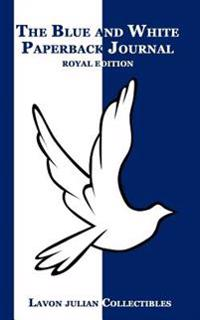 The Blue and White Paperback Journal: Royal Edition