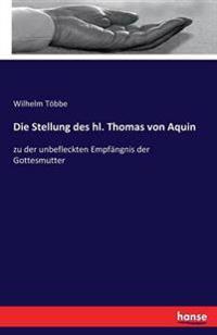 Die Stellung Des Hl. Thomas Von Aquin