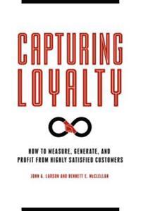 Capturing Loyalty