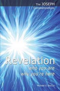 Revelation - who you are; why youre here