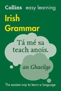 Collins easy learning irish grammar - trusted support for learning