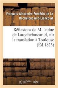 Reflexions de M. Le Duc de Larochefoucauld,