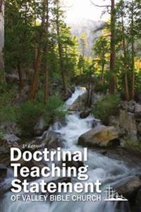 Doctrinal Teaching Statement of Valley Bible Church