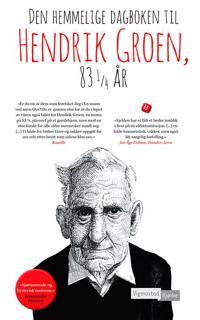 Den hemmelige dagboken til Hendrik Groen, 83 1/4 år - Hendrik Groen   Inprintwriters.org
