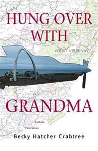Hung Over with Grandma