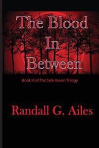 The Blood in Between