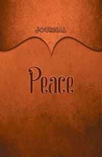 Peace Journal: Orange 5.5x8.5 240 Page Lined Journal Notebook Diary (Volume 1)
