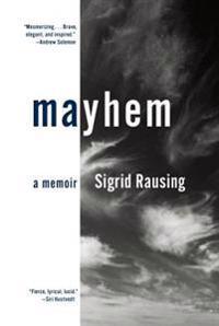 Mayhem: A Memoir