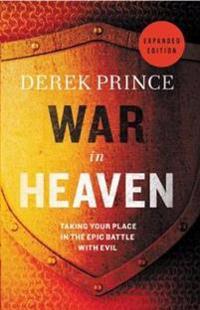 WAR IN HEAVEN: GOD'S EPIC BATTLE WITH EV