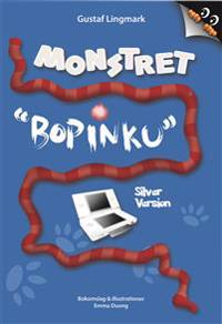 Monstret Bopinku - Silver Version