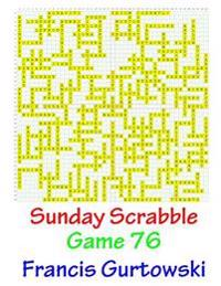 Sunday Scrabble Game 76