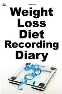Weight Loss Diet Recording Diary: Us Edition