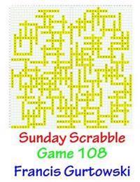 Sunday Scrabble Game 108