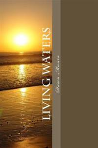 Living Waters: Inspirational Poems for Daily Living