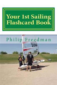 Your 1st Sailing Flashcard Book: Learning the Basics