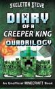 Diary of a Minecraft Creeper King Quadrilogy: Unofficial Minecraft Books for Kids, Teens, & Nerds - Adventure Fan Fiction Diary Series