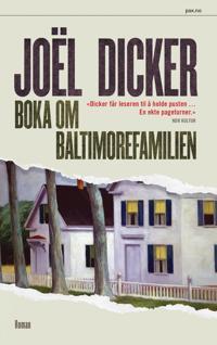 Boka om Baltimorefamilien - Joël Dicker, Agnete Øye   Ridgeroadrun.org