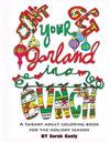 Don't Get Your Garland in a Bunch: A Sweary Adult Coloring Book for the Holiday Season