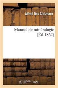 Manuel de Mineralogie