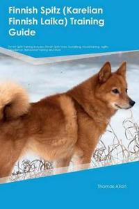 Finnish Spitz (Karelian Finnish Laika) Training Guide Finnish Spitz Training Includes