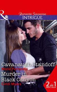 Cavanaugh standoff - cavanaugh standoff (cavanaugh justice, book 35) / murd