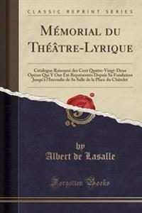 Memorial Du Theatre-Lyrique