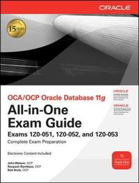 OCA/OCP Oracle Database 11g All-in-One Exam Guide