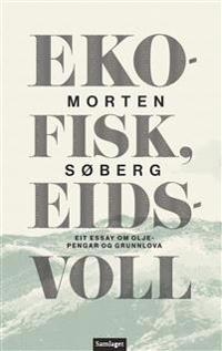Ekofisk, Eidsvoll - Morten Søberg | Inprintwriters.org