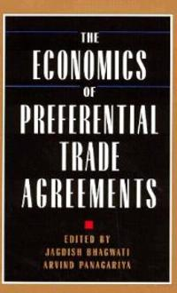 The Economics of Preferential Trade Agreements