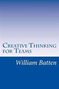 Creative Thinking for Teams: Facilitator Guide