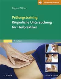 Prufungstraining Korperliche Untersuchung fur Heilpraktiker