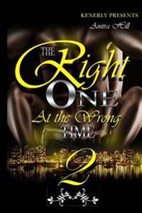 The Right One at the Wrong Time 2