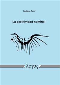 La Partitividad Nominal