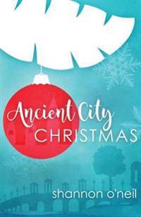 Ancient City Christmas