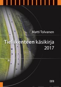 Tieliikenteen käsikirja 2017