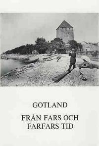 Från fars och farfars tid : en bokfilm om gutarnas ö -  pdf epub