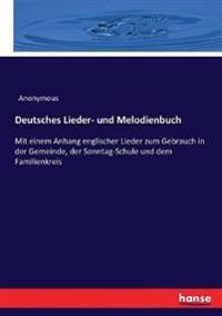 Deutsches Lieder- und Melodienbuch