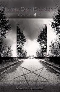 Hinter Dem Horizont: Season 4.1: Die Ankunft Der Verdammnis