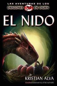 El Nido: Las Aventuras de Los Dragones de Durn