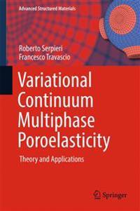 Variational Continuum Multiphase Poroelasticity