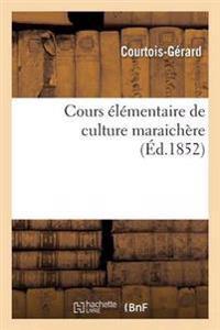 Cours Elementaire de Culture Maraichere