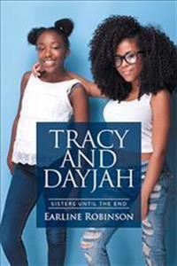 Tracy and Dayjah