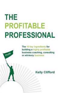 The Profitable Professional
