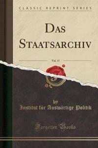 Das Staatsarchiv, Vol. 15 (Classic Reprint)